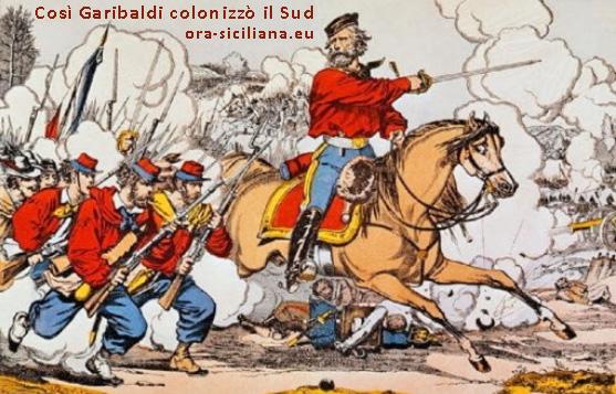 Sicilia colonia grazie a Garibaldi